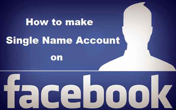 How to Create Single Name on Facebook without Proxy in 2021