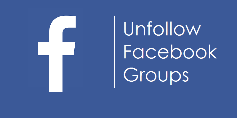 How to Unfollow All Facebook Groups at Once