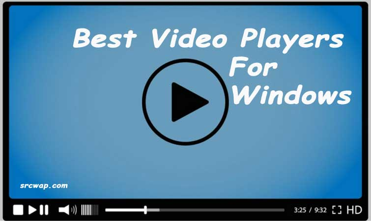 10 Best Video Players for Windows PC/Computer 2021 (Best Video Players list)