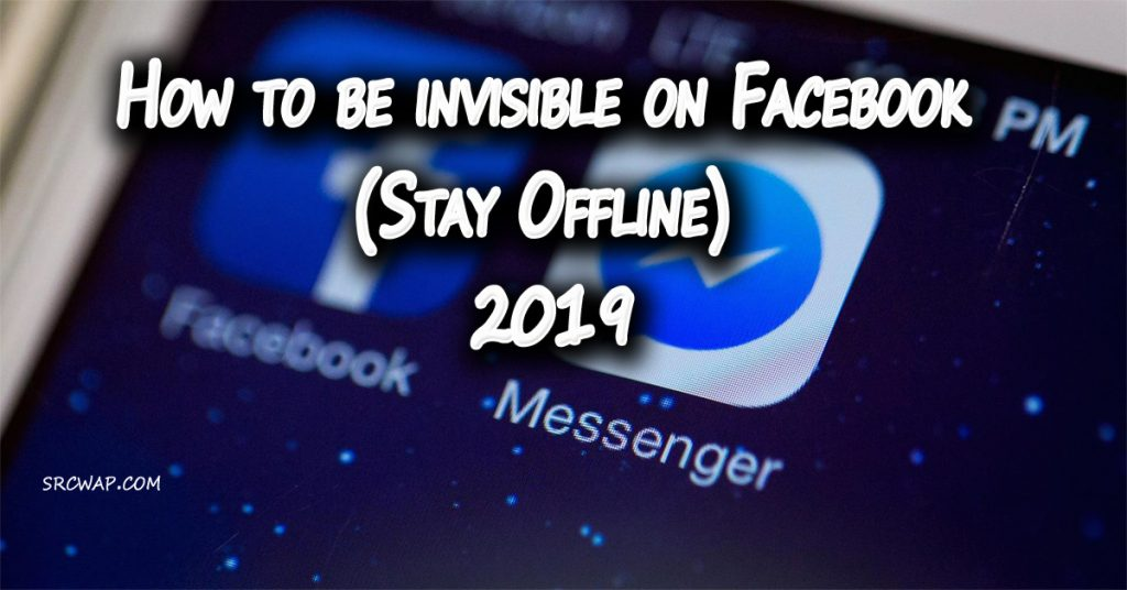 How to be invisible on Facebook (Stay Offline) 2019